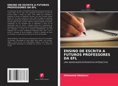 Borítókép a  ENSINO DE ESCRITA A FUTUROS PROFESSORES DA EFL - hoz