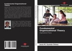Bookcover of Fundamental Organizational Theory
