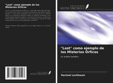 """Borítókép a  """"Lost"""" como ejemplo de los Misterios Órficos - hoz"""