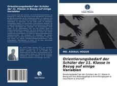 Bookcover of Orientierungsbedarf der Schüler der 11. Klasse in Bezug auf einige Variablen
