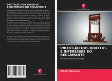 Capa do livro de PROTEÇÃO DOS DIREITOS E INTERESSES DO RECLAMANTE