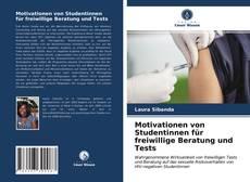 Portada del libro de Motivationen von Studentinnen für freiwillige Beratung und Tests