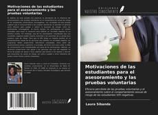 Portada del libro de Motivaciones de las estudiantes para el asesoramiento y las pruebas voluntarias
