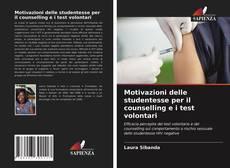Bookcover of Motivazioni delle studentesse per il counselling e i test volontari
