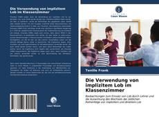 Buchcover von Die Verwendung von implizitem Lob im Klassenzimmer