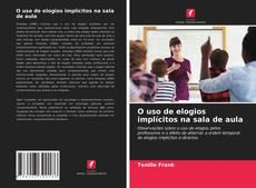 Capa do livro de O uso de elogios implícitos na sala de aula