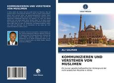 Buchcover von KOMMUNIZIEREN UND VERSTEHEN VON MUSLIMEN