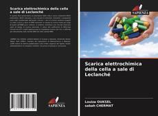 Bookcover of Scarica elettrochimica della cella a sale di Leclanché