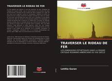 Borítókép a  TRAVERSER LE RIDEAU DE FER - hoz