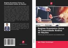 Capa do livro de Regime Económico Único na Comunidade Andina de Nações