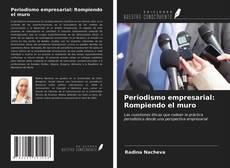 Bookcover of Periodismo empresarial: Rompiendo el muro