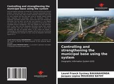 Buchcover von Controlling and strengthening the municipal base using the system