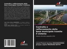 Copertina di Controllo e rafforzamento della base municipale tramite il sistema