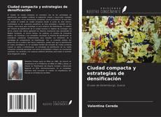 Portada del libro de Ciudad compacta y estrategias de densificación