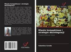 Couverture de Miasto kompaktowe i strategie dezintegracji
