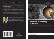 Bookcover of Insertion of banking expertise