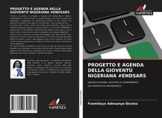 Copertina di PROGETTO E AGENDA DELLA GIOVENTÙ NIGERIANA #ENDSARS