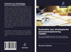 Couverture de Evaluatie van strategische personeelsplanning (SHRP)