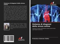 Bookcover of Sistema di diagnosi dello stress online
