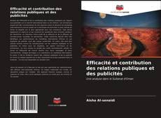 Bookcover of Efficacité et contribution des relations publiques et des publicités