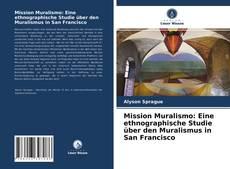 Portada del libro de Mission Muralismo: Eine ethnographische Studie über den Muralismus in San Francisco