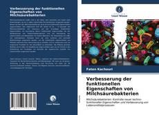 Buchcover von Verbesserung der funktionellen Eigenschaften von Milchsäurebakterien