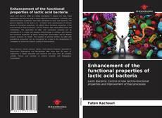 Borítókép a  Enhancement of the functional properties of lactic acid bacteria - hoz
