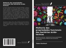 Buchcover von Melhoria das propriedades funcionais das bactérias ácido-lácticas