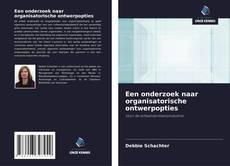 Copertina di Een onderzoek naar organisatorische ontwerpopties