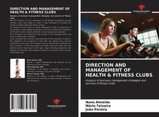 Capa do livro de DIRECTION AND MANAGEMENT OF HEALTH & FITNESS CLUBS