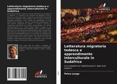Bookcover of Letteratura migratoria tedesca e apprendimento interculturale in Sudafrica