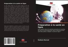 Bookcover of Préparation à la santé en ligne