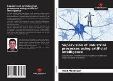 Buchcover von Supervision of industrial processes using artificial intelligence