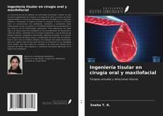Обложка Ingeniería tisular en cirugía oral y maxilofacial