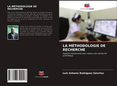 Bookcover of LA MÉTHODOLOGIE DE RECHERCHE