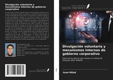 Bookcover of Divulgación voluntaria y mecanismos internos de gobierno corporativo