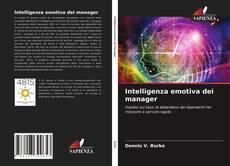 Couverture de Intelligenza emotiva dei manager