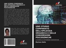 Обложка UNO STUDIO COMPARATO DELL'EPILESSIA ORGANICA E DELLE CONVERSIONI PSICOGENICHE