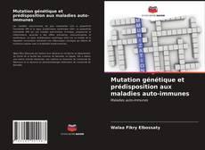 Mutation génétique et prédisposition aux maladies auto-immunes kitap kapağı