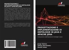 Обложка PROGETTAZIONE E IMPLEMENTAZIONE DI ONTOLOGIE IN JAVA E APACHE JENA