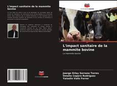 Couverture de L'impact sanitaire de la mammite bovine