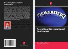 Portada del libro de Revisiting Conversational Implicature