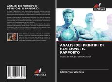 Bookcover of ANALISI DEI PRINCIPI DI REVISIONE: IL RAPPORTO
