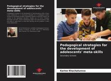 Capa do livro de Pedagogical strategies for the development of adolescents' meta-skills