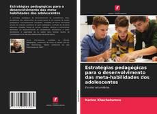 Buchcover von Estratégias pedagógicas para o desenvolvimento das meta-habilidades dos adolescentes