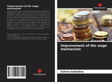 Capa do livro de Improvement of the wage mechanism