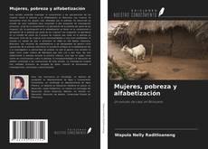 Mujeres, pobreza y alfabetización kitap kapağı