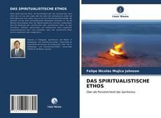 Couverture de DAS SPIRITUALISTISCHE ETHOS