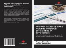 Capa do livro de Personal insurance in the Republic of Belarus: peculiarities of development