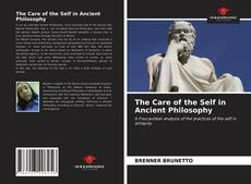 Couverture de The Care of the Self in Ancient Philosophy